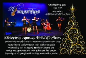 Violectric Holiday Show 12.12.15 @ Lake Eola Park